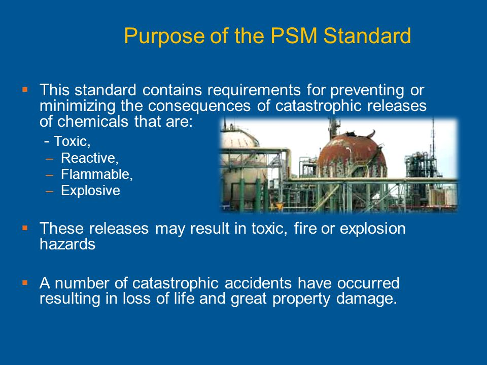 Purpose of the PSM Standard