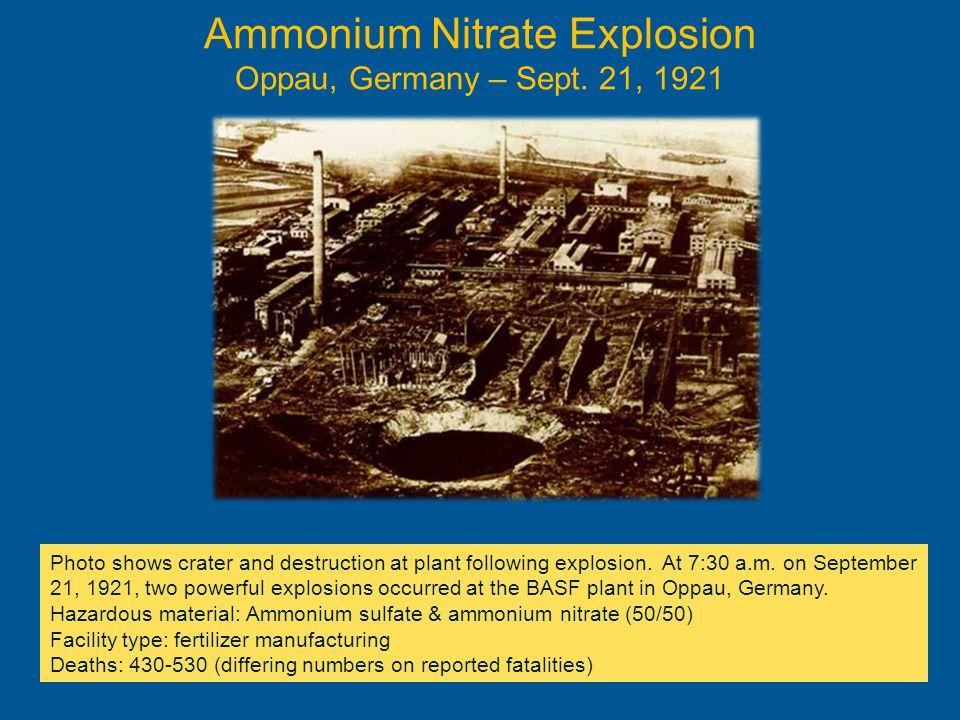 Ammonium Nitrate Explosion Oppau, Germany – Sept. 21, 1921
