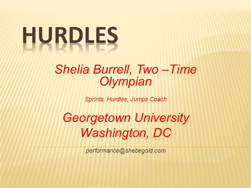 Hurdles Shelia Burrell, Two –Time Olympian Georgetown University