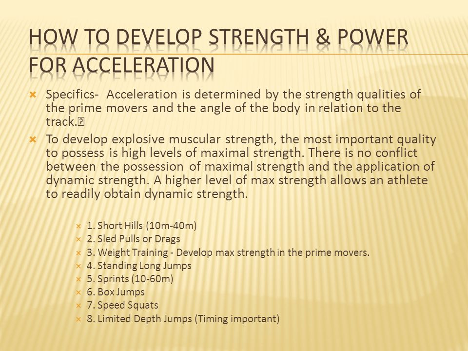 How to develop Strength & Power for Acceleration
