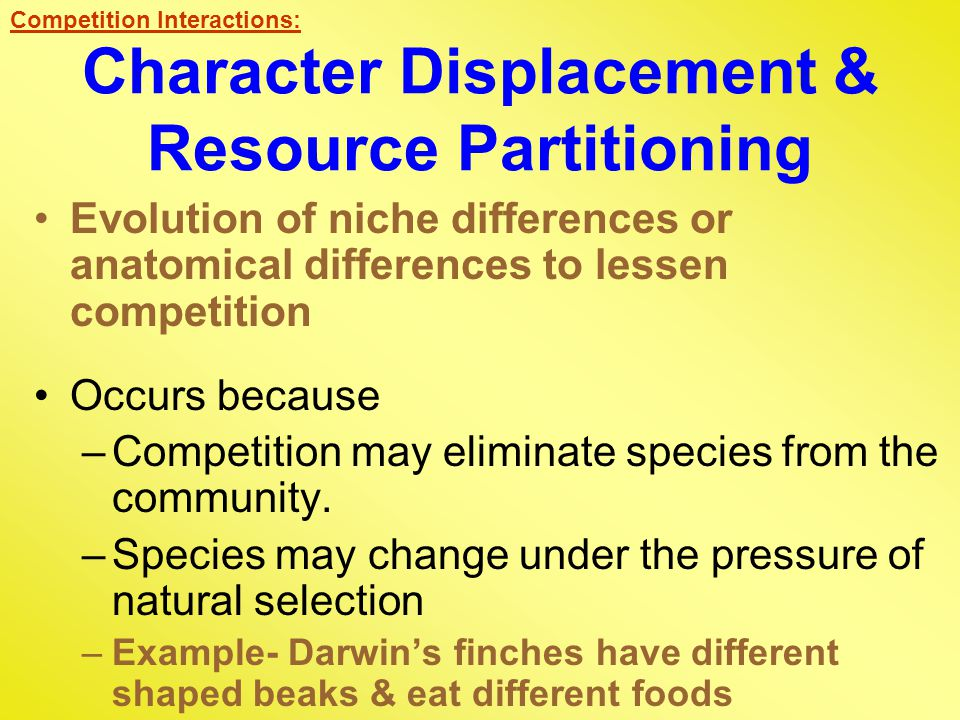 Character Displacement & Resource Partitioning