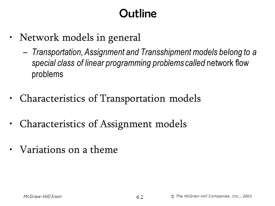 Outline Network models in general