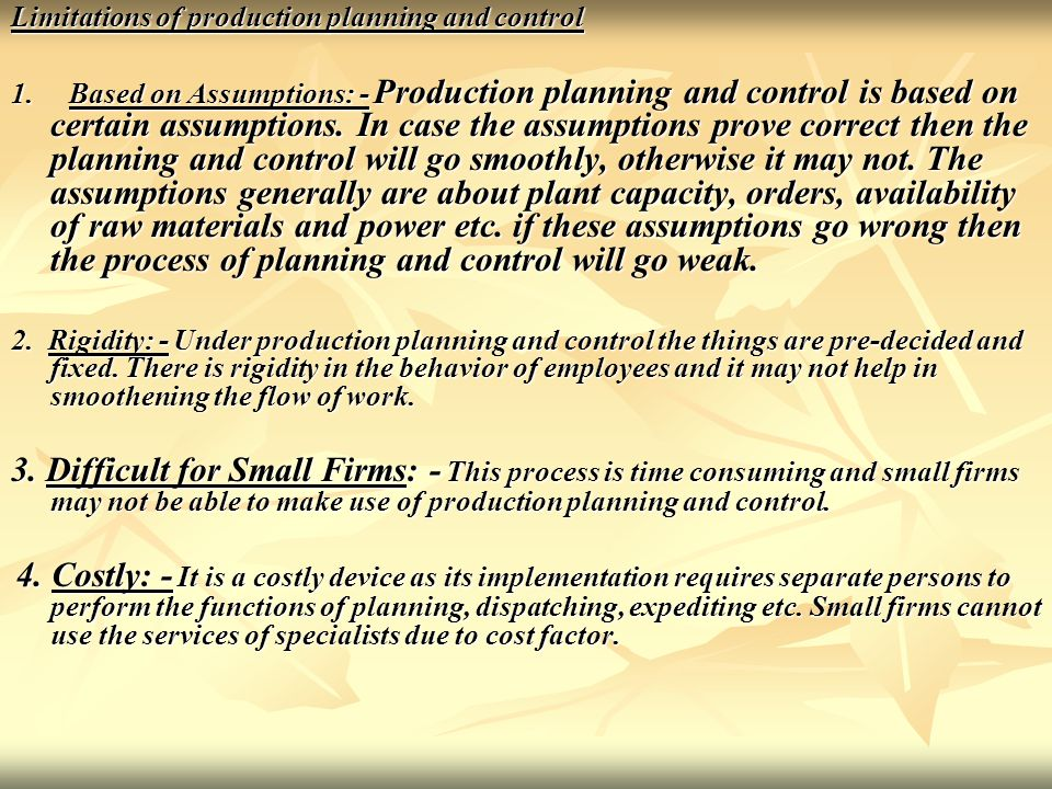 Limitations of production planning and control