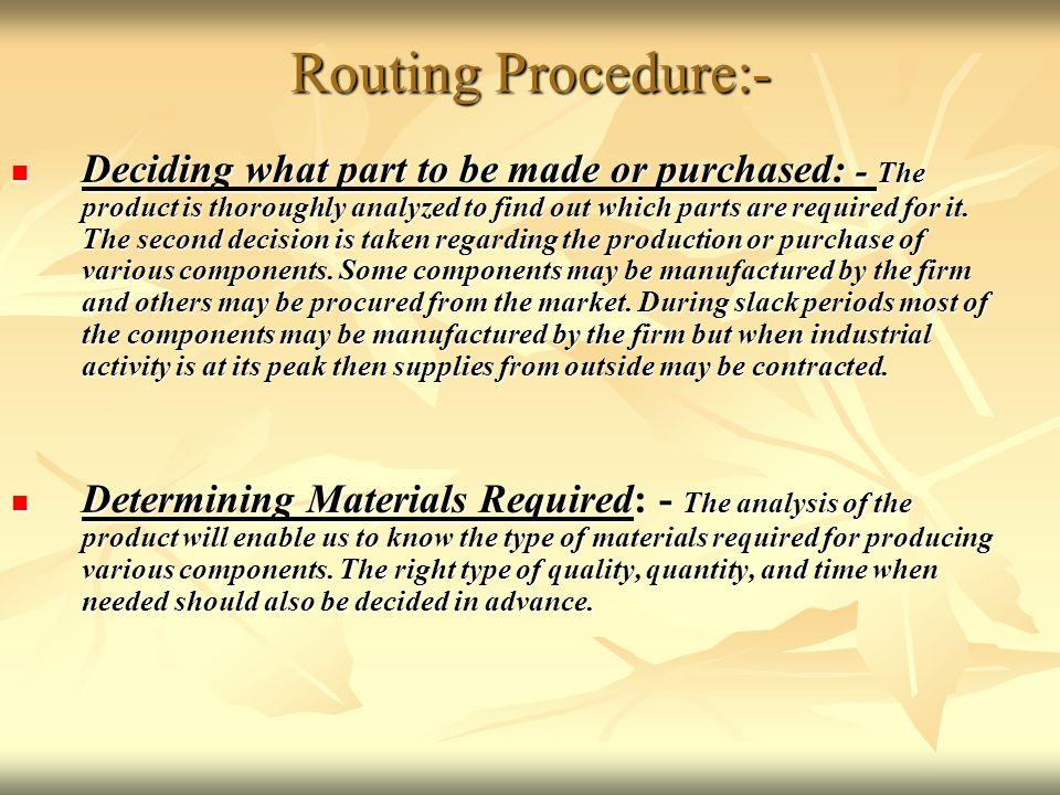 Routing Procedure:-