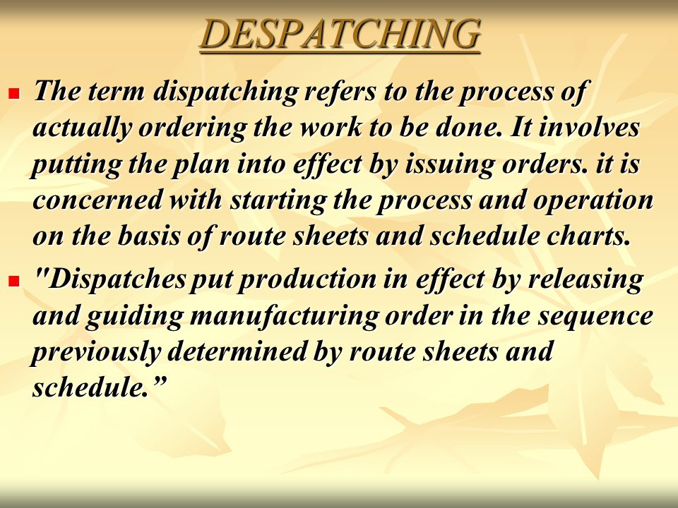 DESPATCHING