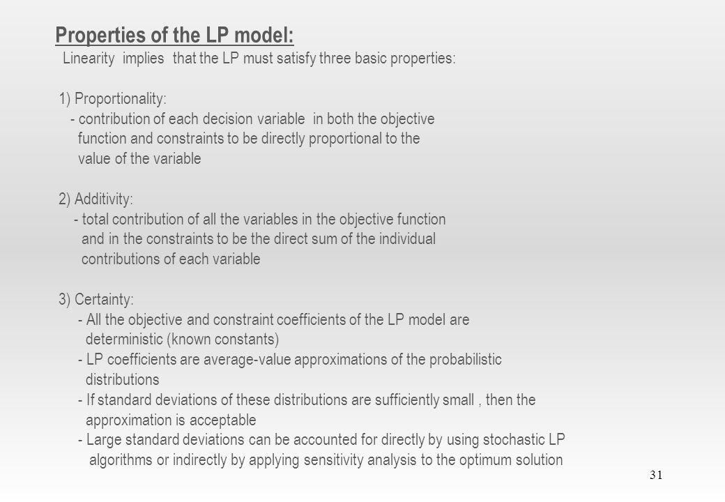 Properties of the LP model:
