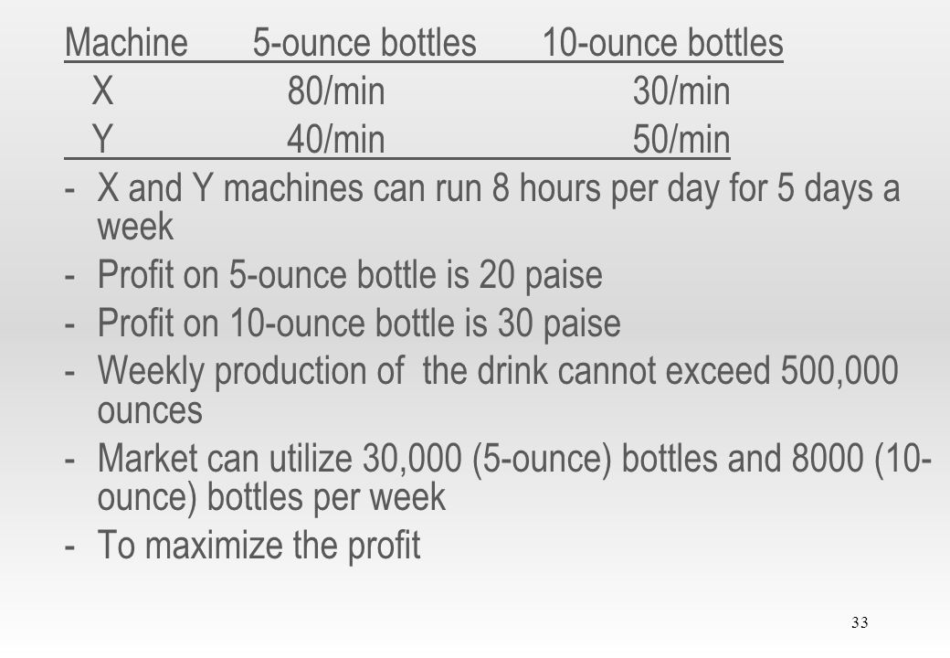 Machine 5-ounce bottles 10-ounce bottles