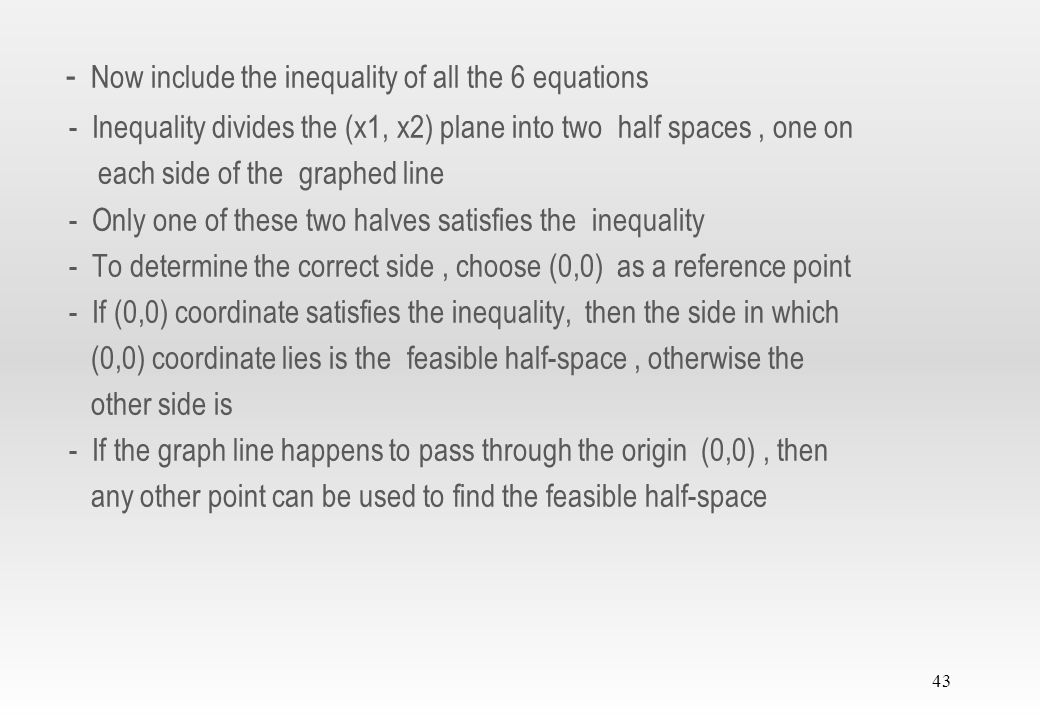 - Now include the inequality of all the 6 equations
