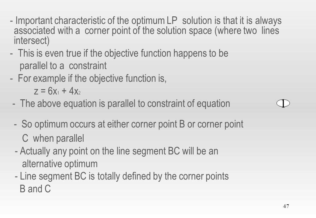 - So optimum occurs at either corner point B or corner point