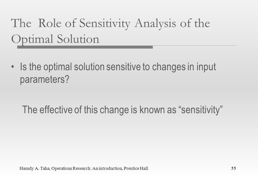 The Role of Sensitivity Analysis of the Optimal Solution