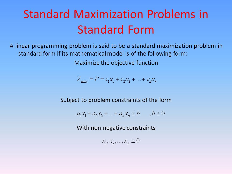 Standard Maximization Problems in Standard Form