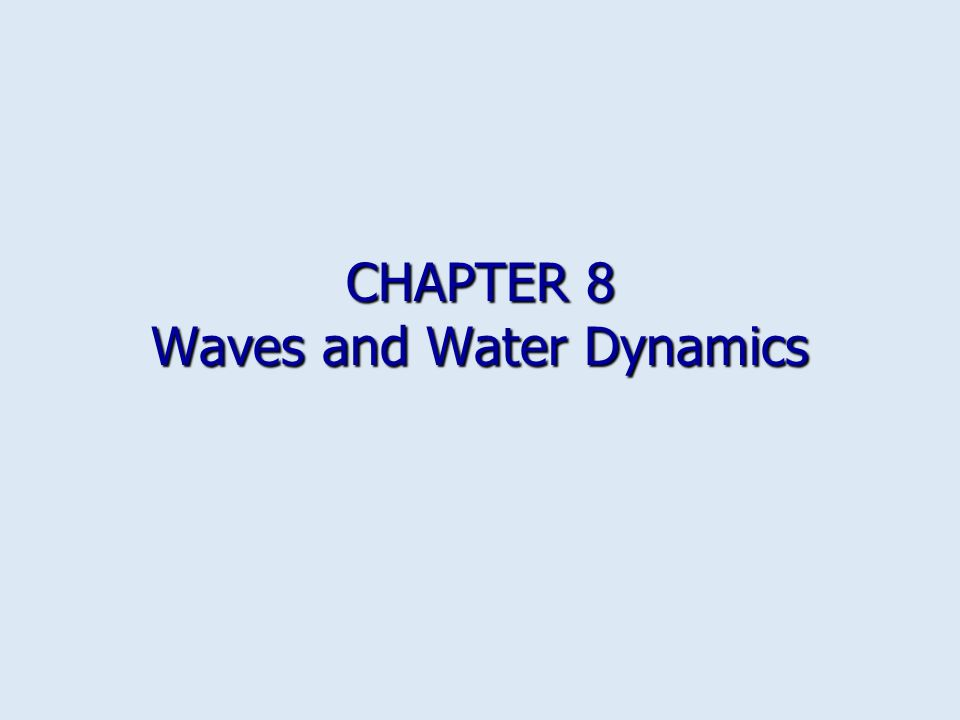 Chapter 8 waves and water dynamics ppt video online download publicscrutiny Gallery