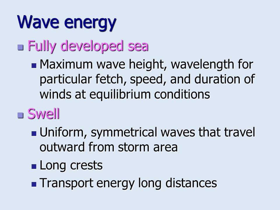 Wave energy Fully developed sea Swell
