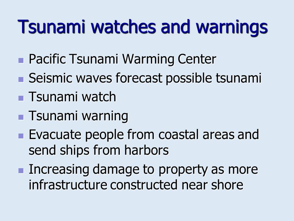 Tsunami watches and warnings