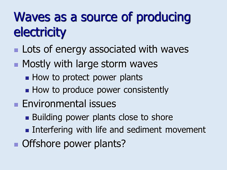 Waves as a source of producing electricity