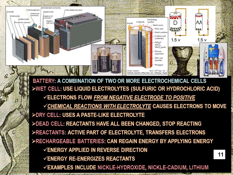BATTERY: A COMBINATION OF TWO OR MORE ELECTROCHEMICAL CELLS