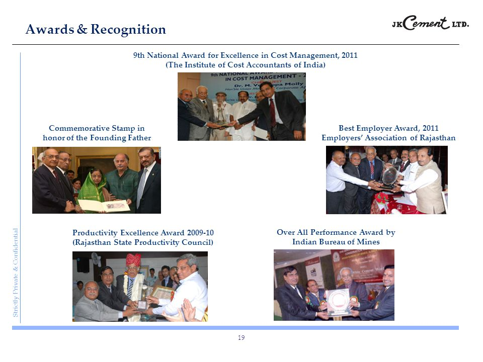 Awards & Recognition 9th National Award for Excellence in Cost Management, 2011 (The Institute of Cost Accountants of India)