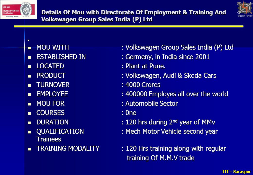 MOU WITH : Volkswagen Group Sales India (P) Ltd