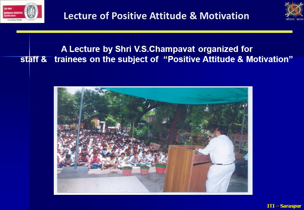 Lecture of Positive Attitude & Motivation