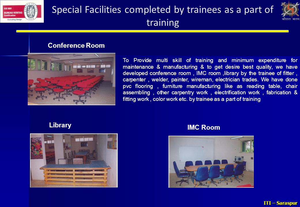 Special Facilities completed by trainees as a part of training