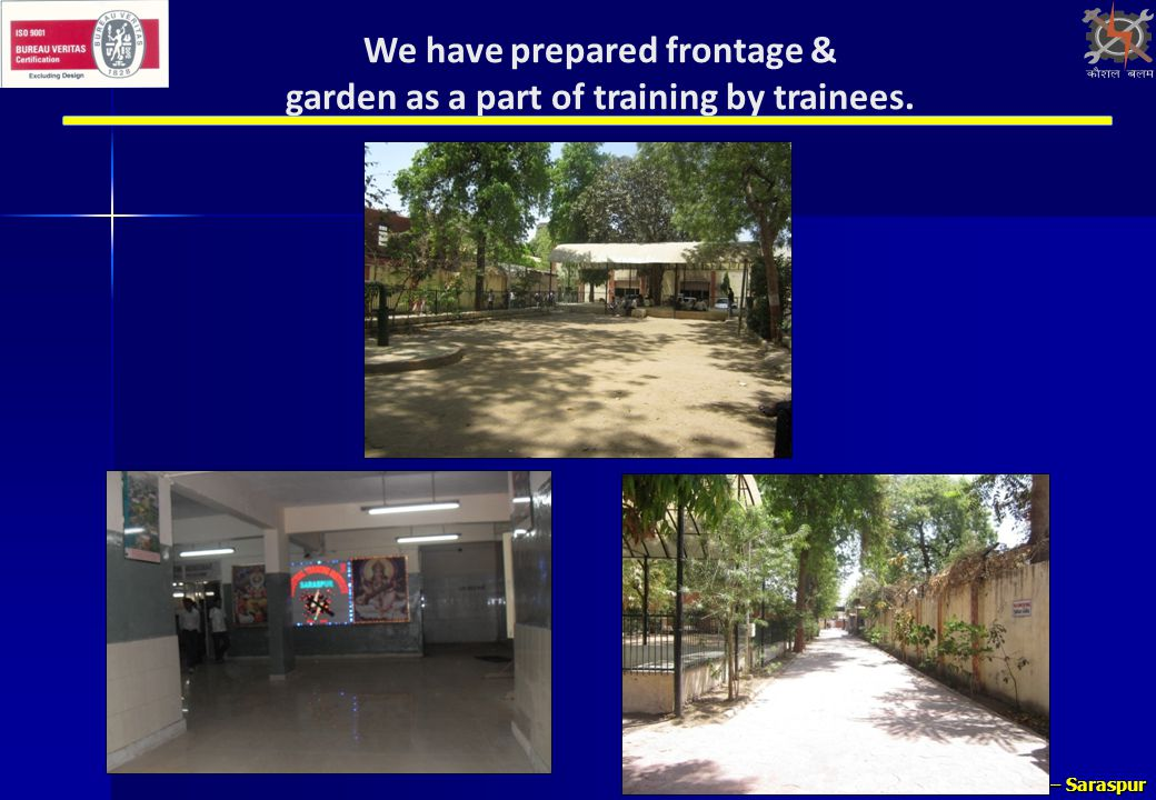 We have prepared frontage & garden as a part of training by trainees.
