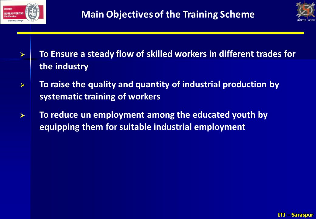 Main Objectives of the Training Scheme
