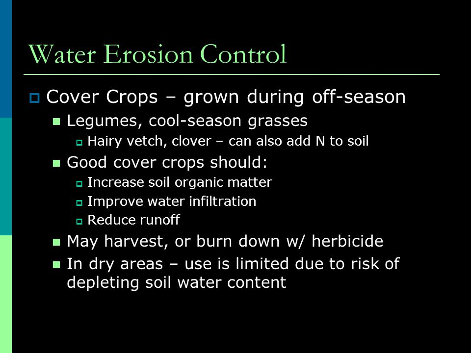 Water Erosion Control Cover Crops – grown during off-season