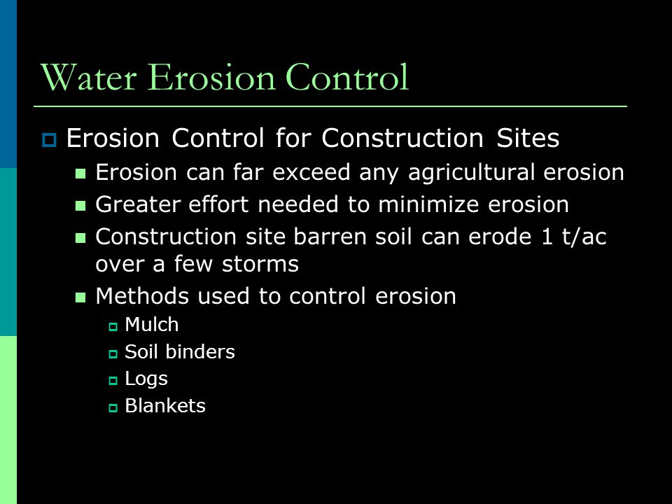 Water Erosion Control Erosion Control for Construction Sites
