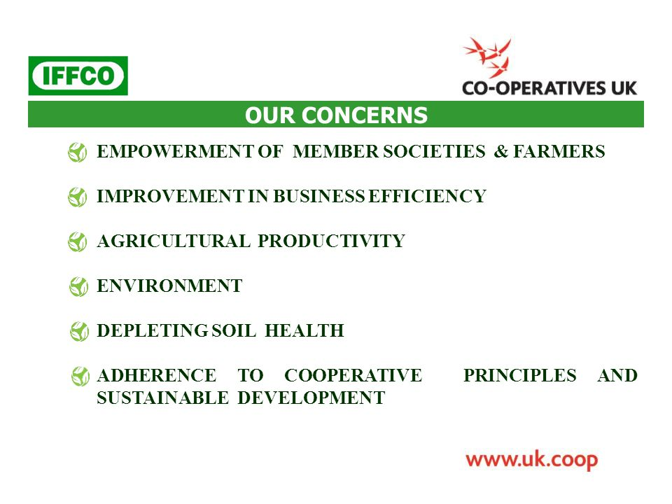 OUR CONCERNS EMPOWERMENT OF MEMBER SOCIETIES & FARMERS