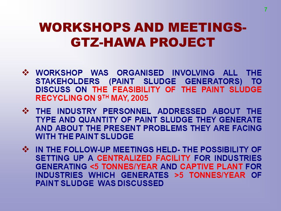 WORKSHOPS AND MEETINGS- GTZ-HAWA PROJECT