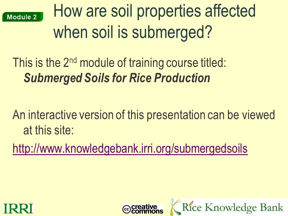 How are soil properties affected when soil is submerged
