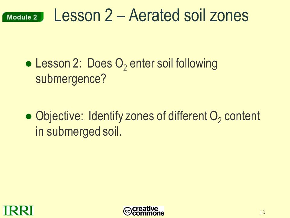 Lesson 2 – Aerated soil zones