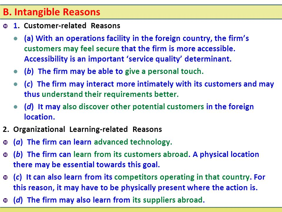 B. Intangible Reasons 1. Customer-related Reasons