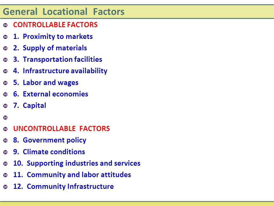 General Locational Factors
