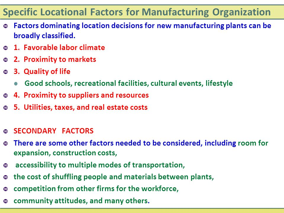 Specific Locational Factors for Manufacturing Organization