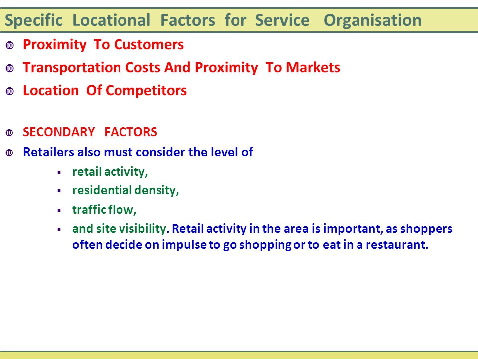 Specific Locational Factors for Service Organisation