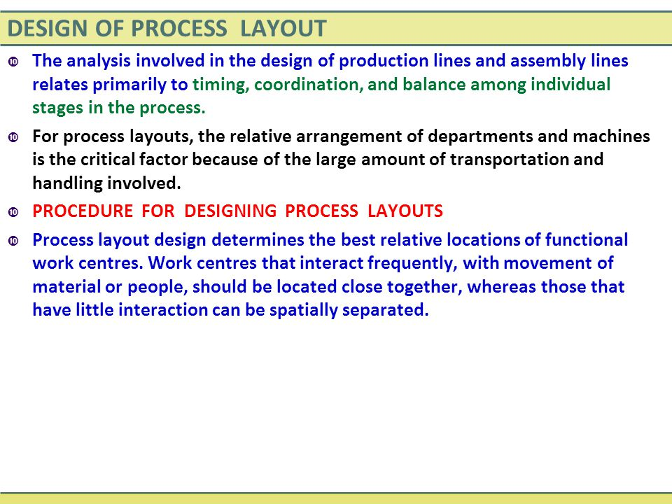 DESIGN OF PROCESS LAYOUT