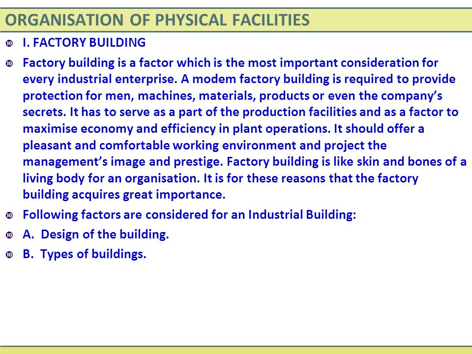 ORGANISATION OF PHYSICAL FACILITIES