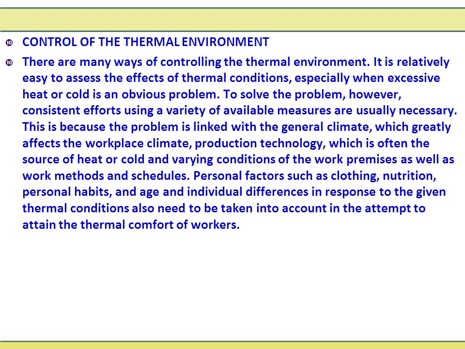 CONTROL OF THE THERMAL ENVIRONMENT