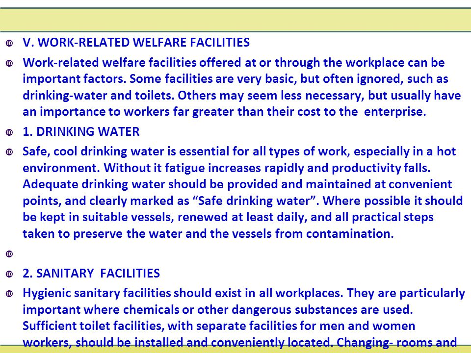 V. WORK-RELATED WELFARE FACILITIES