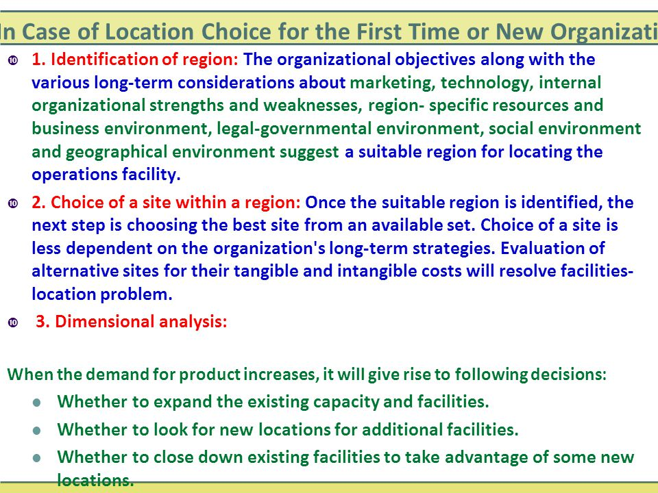 In Case of Location Choice for the First Time or New Organizations