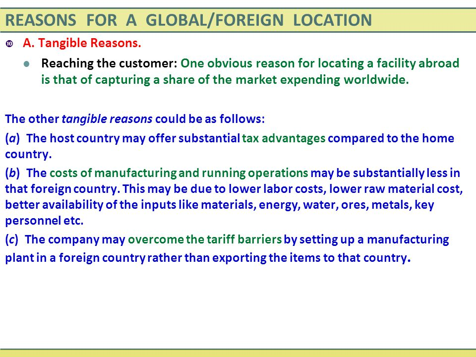 REASONS FOR A GLOBAL/FOREIGN LOCATION