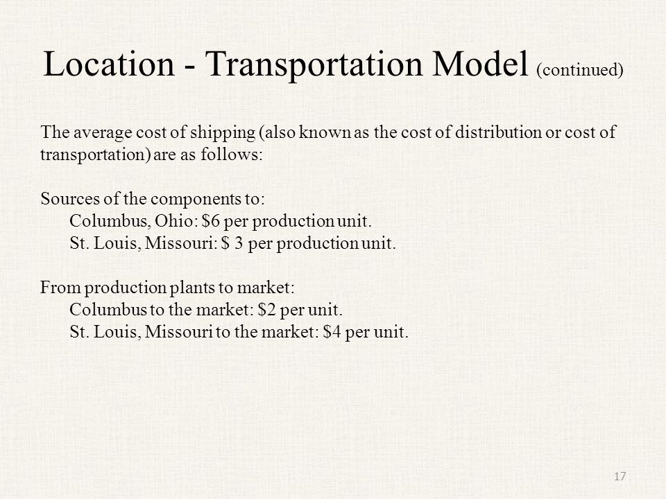 Location - Transportation Model (continued)