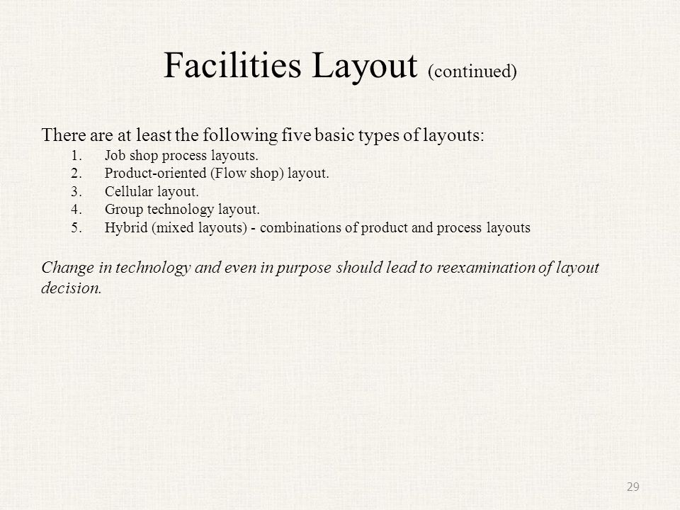 Facilities Layout (continued)