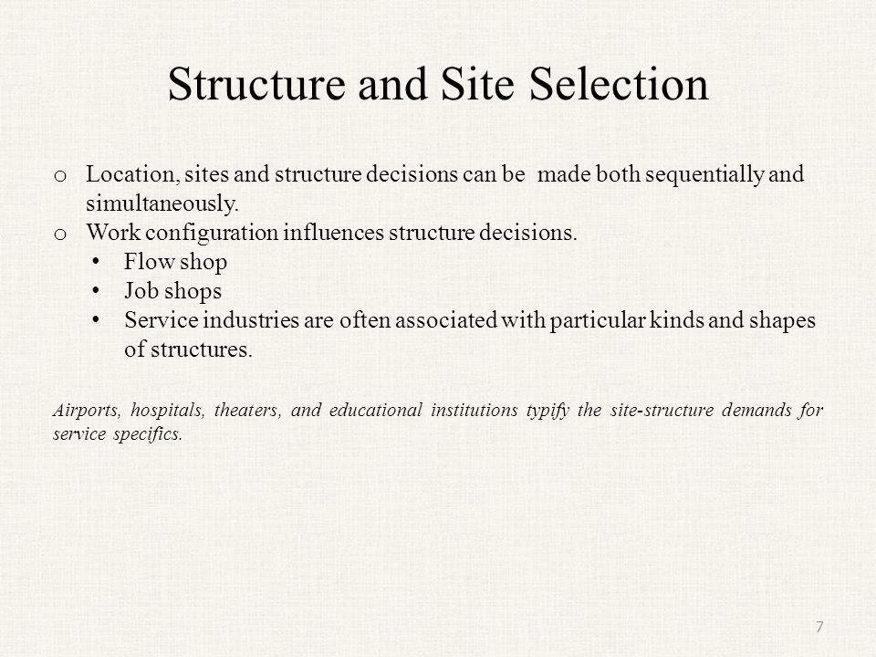 Structure and Site Selection