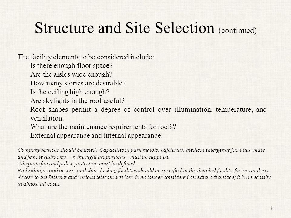 Structure and Site Selection (continued)