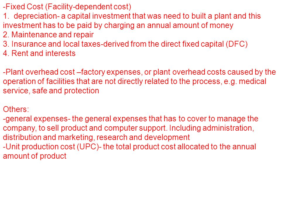 -Fixed Cost (Facility-dependent cost)