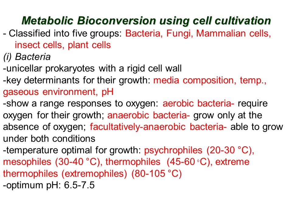 Metabolic Bioconversion using cell cultivation
