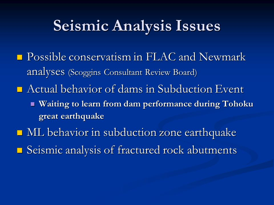 Seismic Analysis Issues