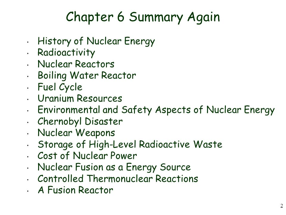 Chapter 6 Summary Again History of Nuclear Energy Radioactivity